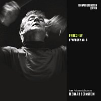 Leonard Bernstein, Sergei Prokofiev, Israel Philharmonic Orchestra – Prokofiev: Symphony No. 5 in B-Flat Major, Op. 100