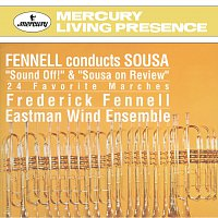 Eastman Wind Ensemble, Frederick Fennell – Sousa Marches