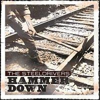 The SteelDrivers – Hammer Down