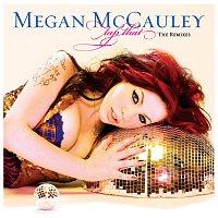 Megan McCauley – Tap That [The Remixes]