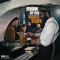The Dubliners – More of the Hard Stuff (2012 - Remaster)
