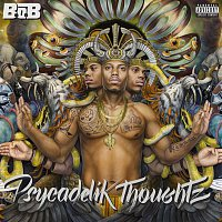 B.o.B – Psycadelik Thoughtz