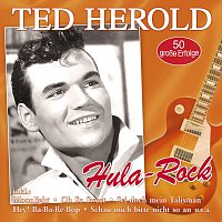 Ted Herold – Hula-Rock - 50 grosze Erfolge