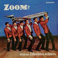 The Fabulous Echoes – Zoom!! With The Fabulous Echoes