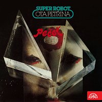 Ota Petřina, Super-robot – Pečeť