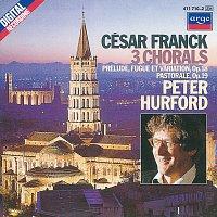 Peter Hurford – Franck: 3 Chorals; Pastorale; Prélude, Fugue et Variation