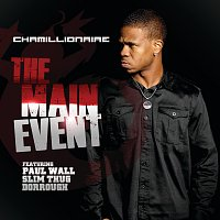 Chamillionaire, Paul Wall, Slim Thug, Dorrough – The Main Event