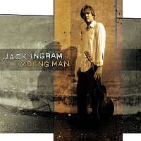 Jack Ingram – Young Man