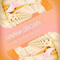 Havana Brown, Dawin – Like Lightning