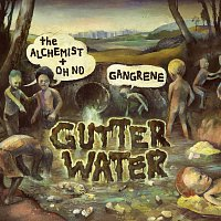 Gangrene – Gutter Water