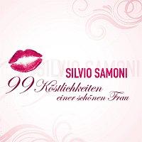 Silvio SAMONI – 99 Kostlichkeiten einer schonen Frau
