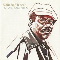 Bobby Bland – His California Album