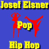 Josef Elsner – Pop Hip Hop