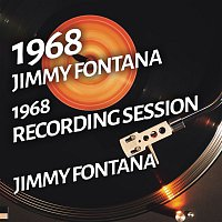 Jimmy Fontana – Jimmy Fontana - 1968 Recording Session