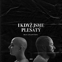 Pokáč – I když jsme plešatý (feat. Anna Slováčková)