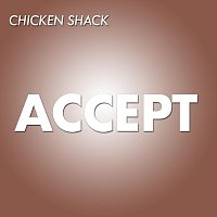 Chicken Shack – Accept