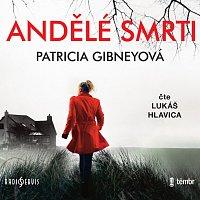 Lukáš Hlavica – Gibneyová: Andělé smrti CD-MP3