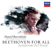 "West-Eastern Divan Orchestra, Daniel Barenboim – Beethoven For All - Symphonies Nos. 1 & 3 ""Eroica"""