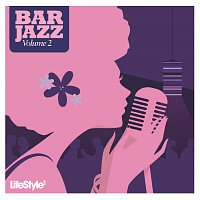 Různí interpreti – Lifestyle2 - Bar Jazz Vol 2 [International Version]