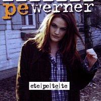 Pe Werner – Etepetete