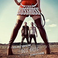 The BossHoss – Dos Bros [Platinum Edition]