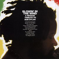 Various Artists.. – Blowin' in the Wind: A Reggae Tribute To Bob Dylan