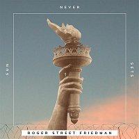 Roger Street Friedman – Sun Never Sets (feat. Tom Chapin, Peter Yarrow, Joel Rafael & Guy Davis)