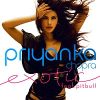 Priyanka Chopra, Pitbull – Exotic