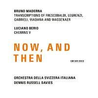 Přední strana obalu CD Maderna & Berio: Now, And Then