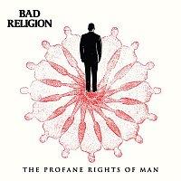 Bad Religion – The Profane Rights Of Man