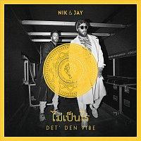 Nik & Jay – Det' Den Vibe