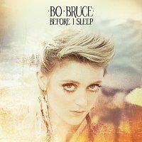 Bo Bruce – Before I Sleep