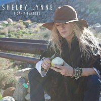 Shelby Lynne – I Can't Imagine