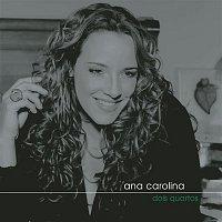 Ana Carolina – Dois Quartos