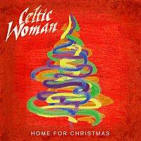 Celtic Woman – Home For Christmas
