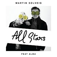 Martin Solveig, Alma – All Stars