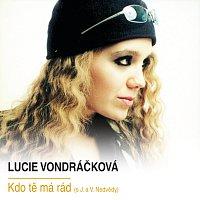 Lucie Vondráčková – Kdo te ma rad