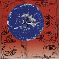The Cure – Wish