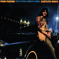 Gram Parsons, The Flying Burrito Brothers – Sleepless Nights [Reissue]
