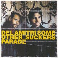 Přední strana obalu CD Some Other Sucker's Parade