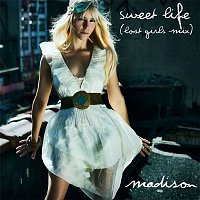 Madison – Sweet Life (Lost Girls Mix)