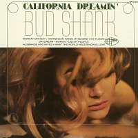 Bud Shank – California Dreamin'