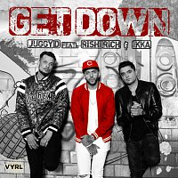 Juggy D, Rishi Rich, IKKA – Get Down