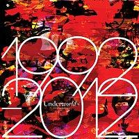 Underworld – 1992 - 2012