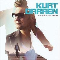 Kurt Darren – Lied Vir Die Vrou