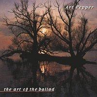 Art Pepper – The Art Of The Ballad
