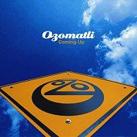 Ozomatli – Coming Up