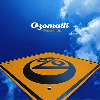 Ozomatli – Coming Up