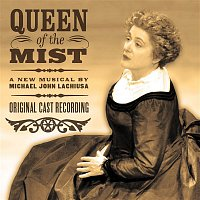 Michael John LaChiusa – Queen Of The Mist (Original Cast Recording)