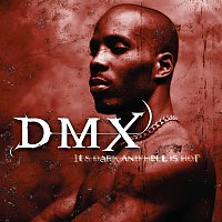 DMX – It's Dark And Hell Is Hot